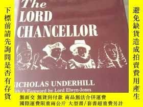二手書博民逛書店the罕見lord chancellor by Nicholas
