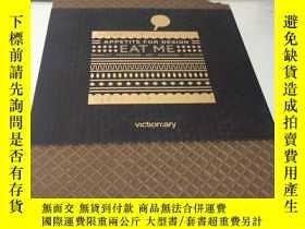 二手書博民逛書店Eat罕見Me Appetite for DesignY1382
