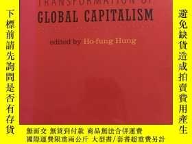 二手書博民逛書店China罕見and the Transformation of Global Capitalism:中國與全球資