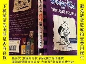 二手書博民逛書店diary罕見of a wimpy kid the ugly truth 一個懦弱的孩子的日記醜陋的真相.Y2
