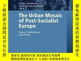 二手書博民逛書店Urban罕見Mosaic Of Post-socialist EuropeY256260 Tsenkova,