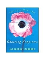 二手書博民逛書店 《Choosing Happiness: Keys to a Joyful Life》 R2Y ISBN:0060008040│Stoddard