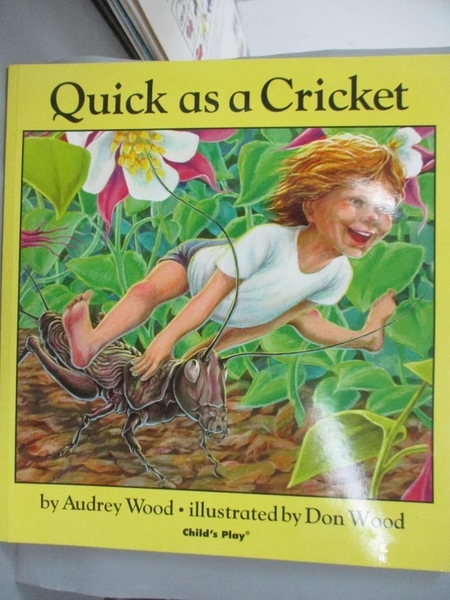 【書寶二手書T1/原文小說_KGR】Quick as a Cricket_Audrey Wood