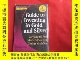 二手書博民逛書店Guide罕見to Investing in GoId in GoID AND SiIVER【 末開封】Y17
