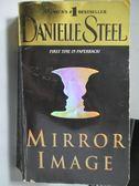 【書寶二手書T1/原文小說_MMM】Mirror Image_Danielle Steel