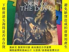 二手書博民逛書店Sign罕見of the DoveY267886 ISBN:97
