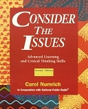 二手書博民逛書店《Consider the Issues: Advanced Listening and Critical Thinking Skills》 R2Y ISBN:0201825295