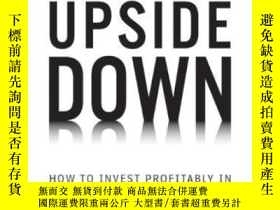 二手書博民逛書店Market罕見Upside Down: How To Invest Profitably In A Shrink
