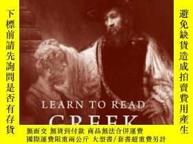 二手書博民逛書店Learn罕見To Read Greek: Workbook,