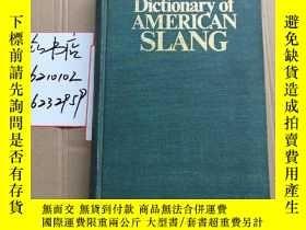 二手書博民逛書店Dictionary罕見of AMERICAN SLANG(美國
