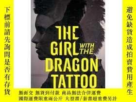 二手書博民逛書店GIRL罕見WITH THE DRAGON 龍紋身女孩Y449926 STIEG LARSSON 著 Ran