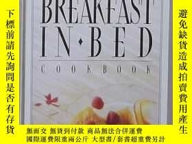 二手書博民逛書店英文原版罕見Breakfast in Bed Cookbook