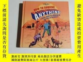 二手書博民逛書店HOW罕見TO SURVIVE ANYTHING(32開)Y23707