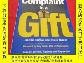 二手書博民逛書店A罕見COMPLAINT IS A GIFT【投訴是一個禮物】Y204047 外文 外文
