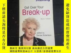 二手書博民逛書店GET罕見OVER YOUR BREAK-UPY271632 N