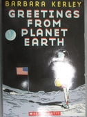 【書寶二手書T2/百科全書_OER】Greetings from Planet Earth_Kerley, Barbar