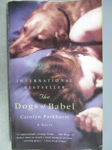 【書寶二手書T8/原文小說_MNU】The Dogs of Babel_Carolyn Parkhurst