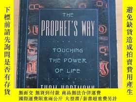 二手書博民逛書店THE罕見PROPHET S WAY TOUCHING THE POWER OF LIFEY265546
