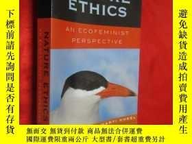 二手書博民逛書店Nature罕見Ethics: An Ecofeminist P