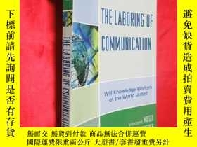 二手書博民逛書店The罕見Laboring of Communication: