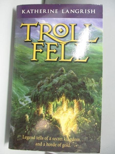 【書寶二手書T3/少年童書_ALK】Troll Fell_Langrish, Katherine