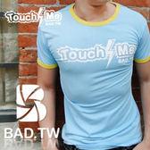 奢華壞男~TOUCH ME  款超舒適彈性合身剪裁T 恤藍底滾黃邊~~S M L XL XXL ~潮T 、上衣