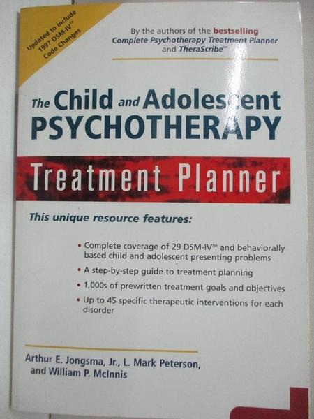 【書寶二手書T1/大學理工醫_KJ9】The Child and Adolescent Psychotherapy Treatment Planner
