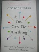 【書寶二手書T1/社會_OCA】You Can Do Anything: The Surprising Power of a Useless?
