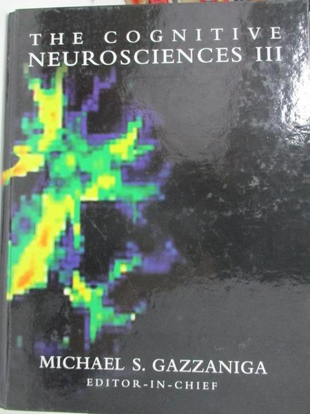 【書寶二手書T1/大學理工醫_KFV】The Cognitive Neurosciences III_Gazzaniga