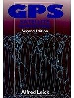 二手書博民逛書店 《GPS Satellite Surveying, 2nd Edition》 R2Y ISBN:0471306266│AlfredLeick
