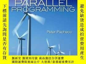 二手書博民逛書店An罕見Introduction To Parallel ProgrammingY256260 Peter P
