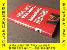 二手書博民逛書店Complaining,罕見Teasing and Other Annoying Behaviors (英語 精裝
