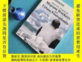 二手書博民逛書店RealLife罕見Stories of Migrant WorkersUrban TransplantsY2