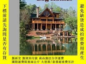 二手書博民逛書店The罕見Best Of Today s Log HomesY256260 Skinner, Tina Sch