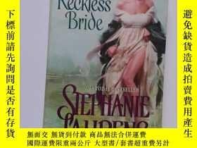 二手書博民逛書店The罕見Reckless Bride【231】Y10970 S