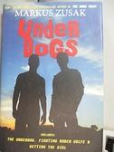 【書寶二手書T8/原文小說_GO7】Underdogs: The Underdog/ Fighting Ruben Wo