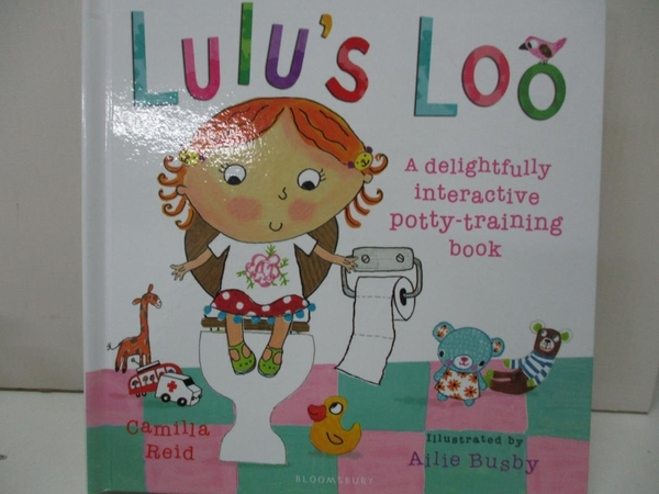 【書寶二手書T1/少年童書_EG6】Lulu's Loo_Camilla Reid,Ailie Busby (ILT)