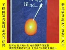 二手書博民逛書店Once罕見I Was Blind... 【詳見圖】Y5460
