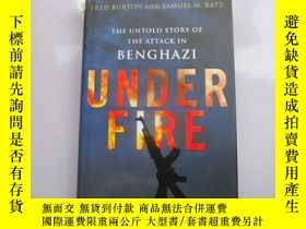 二手書博民逛書店Under罕見Fire:The Untold Story of
