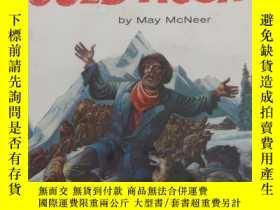 二手書博民逛書店《阿拉斯加淘金熱》罕見Lynd Ward木刻版畫插圖,1960年