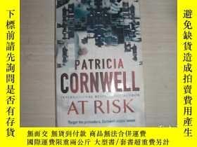 二手書博民逛書店At罕見Risk[危險]【151】Y10970 Patricia Cornwell(帕特麗夏·康威爾) 著