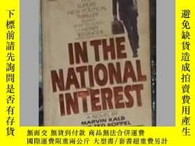 二手書博民逛書店英文原版罕見In the National Interest b