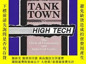 二手書博民逛書店From罕見Tank Town To High TechY307751 June C. Nash Suny P