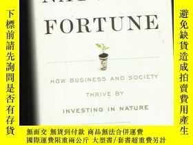 二手書博民逛書店英文原版罕見Nature s Fortune: How Busi