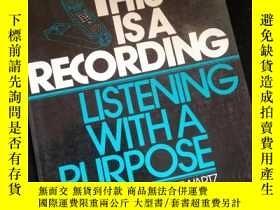 二手書博民逛書店This罕見Is A Recording lisening with a purposeY16149