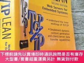 二手書博民逛書店TCP IP罕見Lean:Web Servers for Embedded Systems (2nd Editio
