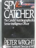 【書寶二手書T1/原文小說_AWY】Spycatcher _Peter Wright
