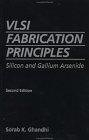 二手書博民逛書店 《Vlsi Fabrication Principles: Silicon and Gallium Arsenide》 R2Y ISBN:0471580058│Ghandhi