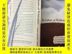二手書博民逛書店The罕見Culture of Wilderness: Agri