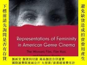 二手書博民逛書店Representations罕見Of Femininity In American Genre Cinema: